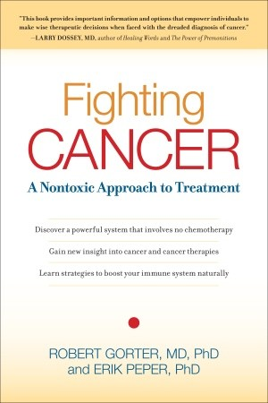 Fighting Cancer - A Nontoxic Approach to Treatment